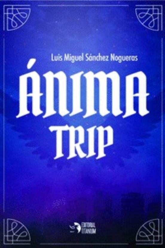 Anima trip