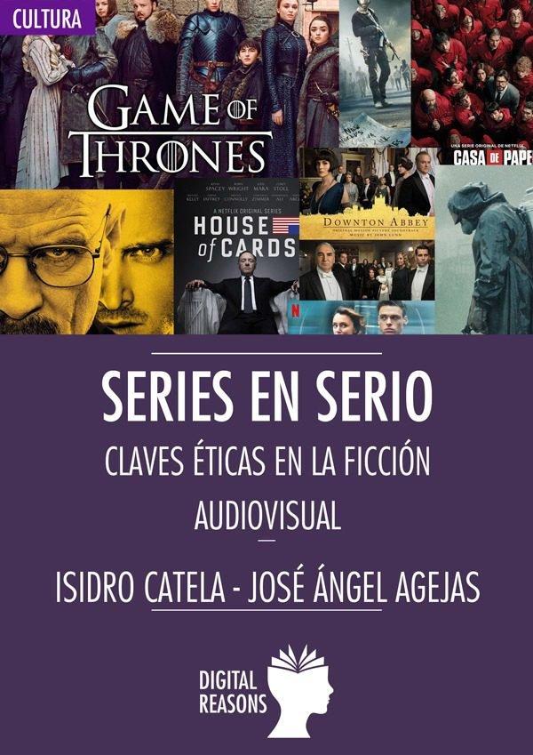 Series en serio claves eticas en la ficcion audiovisual