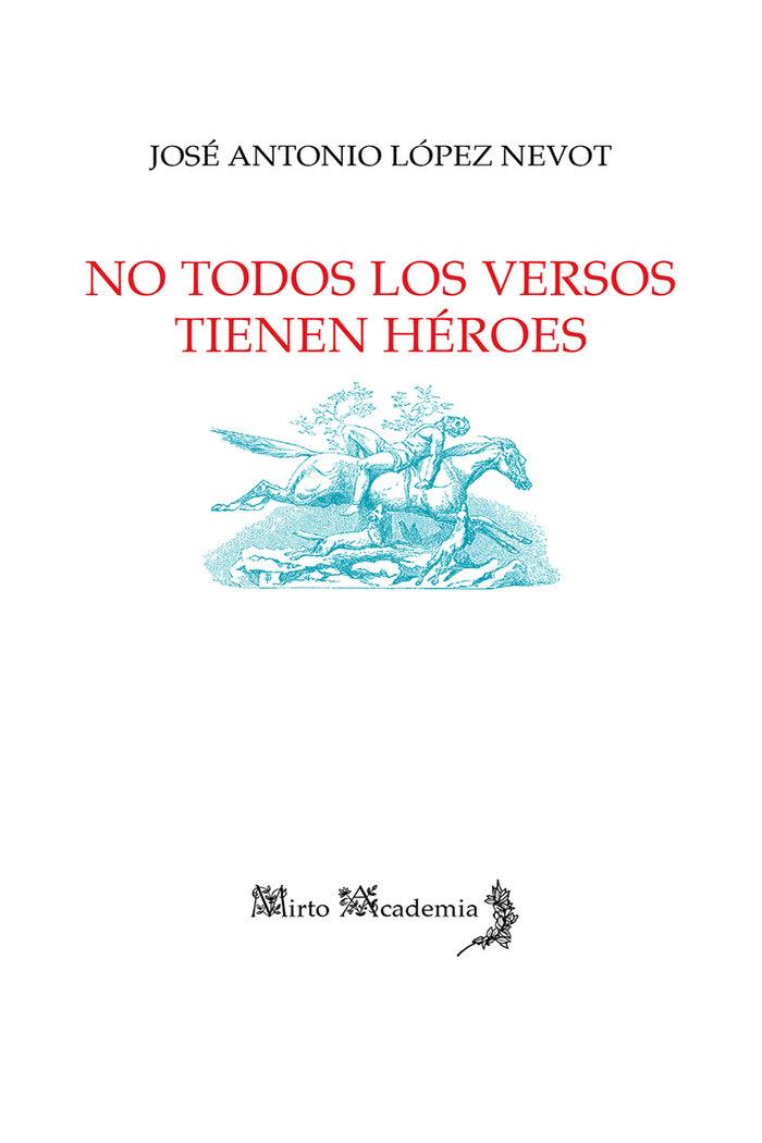 No todos los versos tienen heroes