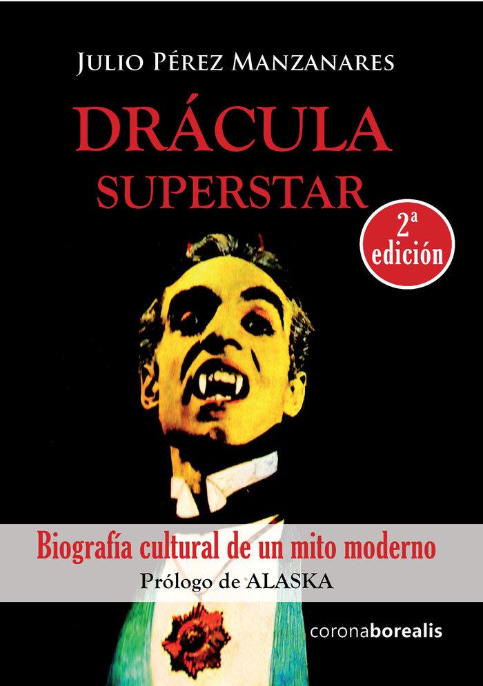 Dracula superstar biografia cultural de un mito moderno