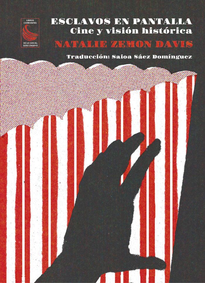 Esclavos en pantalla cine y vision historica