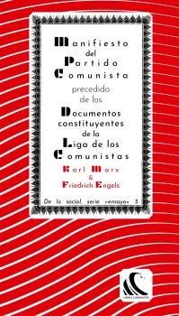Manifiesto del partido comunista precedido de los documentos