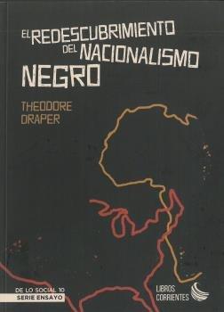 Redescubrimiento del nacionalisimo negro,el