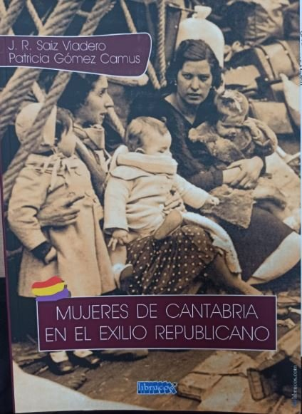Mujeres de cantabria en el exilio republicano