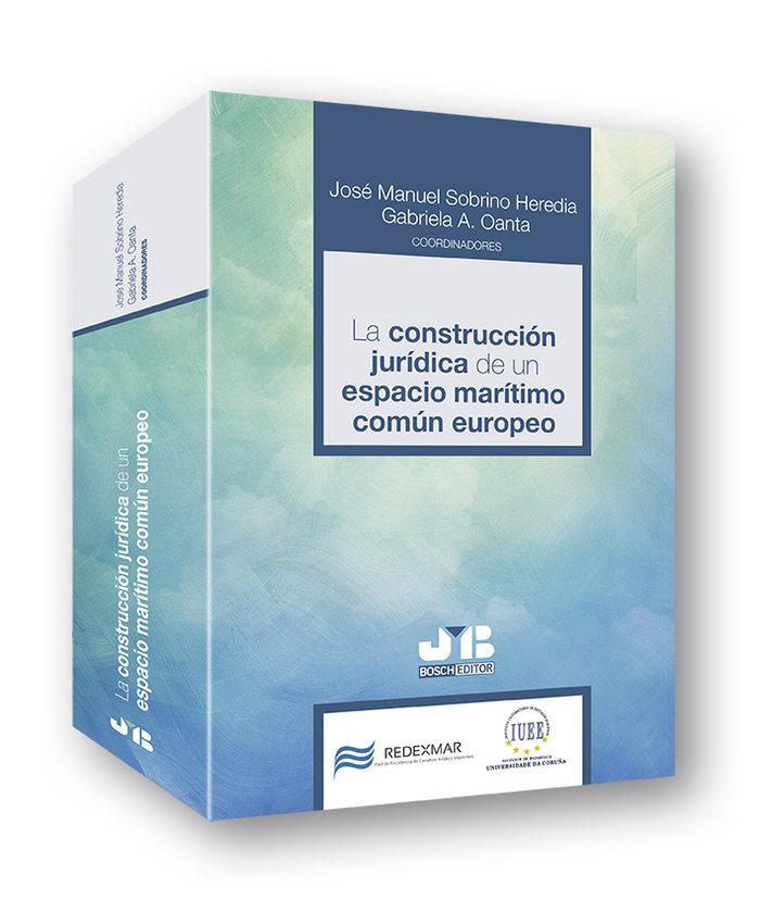 La construccion juridica de un espacio maritimo comun europe
