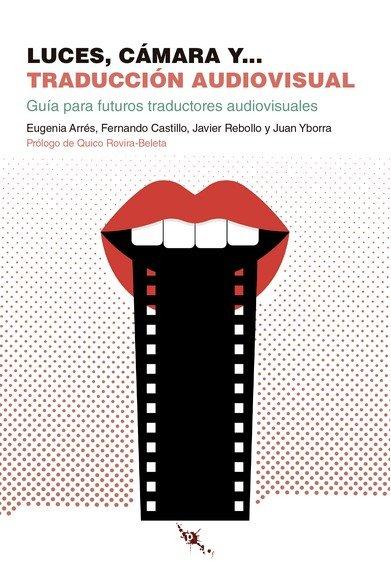 Luces camara y… traduccion audiovisual