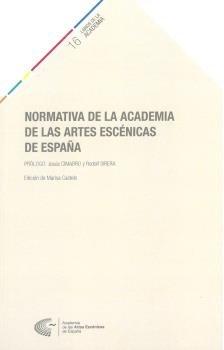 Normativa de la academia de las artes escenicas de españa