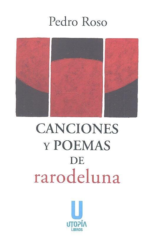 Canciones y poemas de rarodeluna