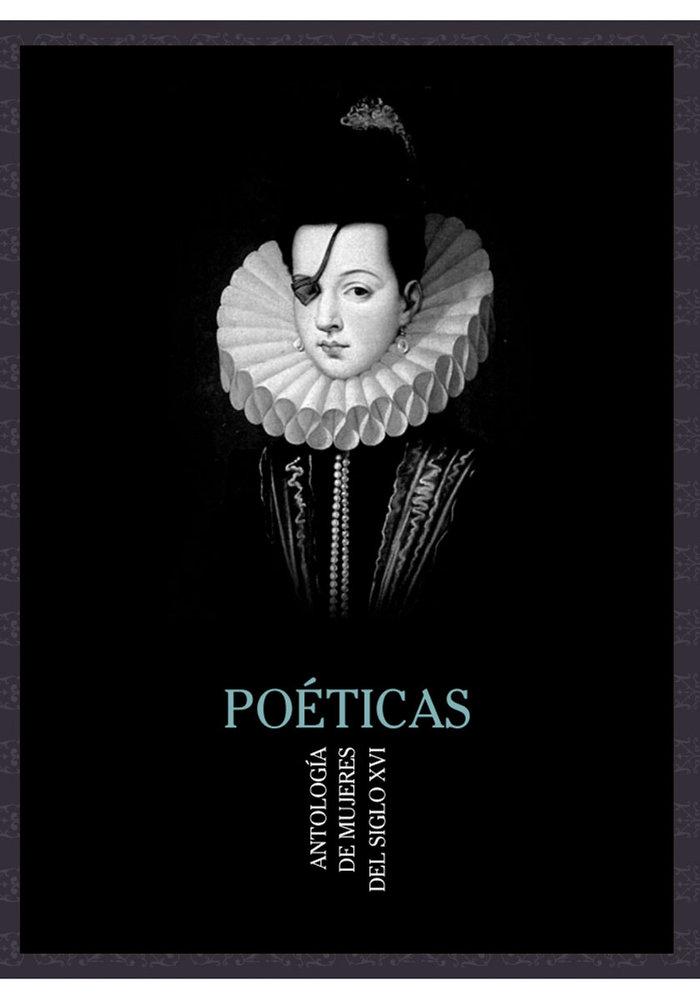 Poeticas antologia de mujeres del siglo xvi