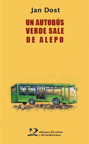 Un autobus verde sale de alepo