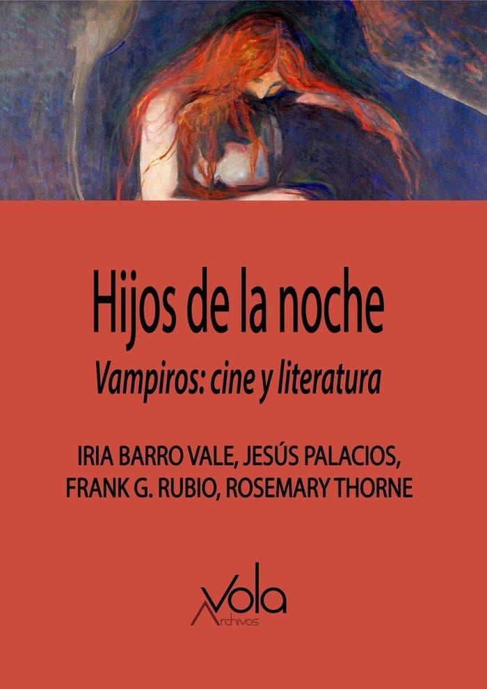 Hijos de la noche vampiros cine y literatura