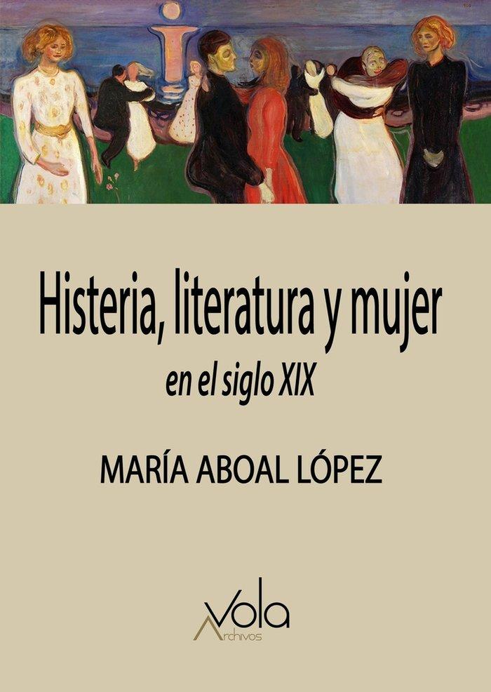 Histeria literatura y mujer en el siglo xix