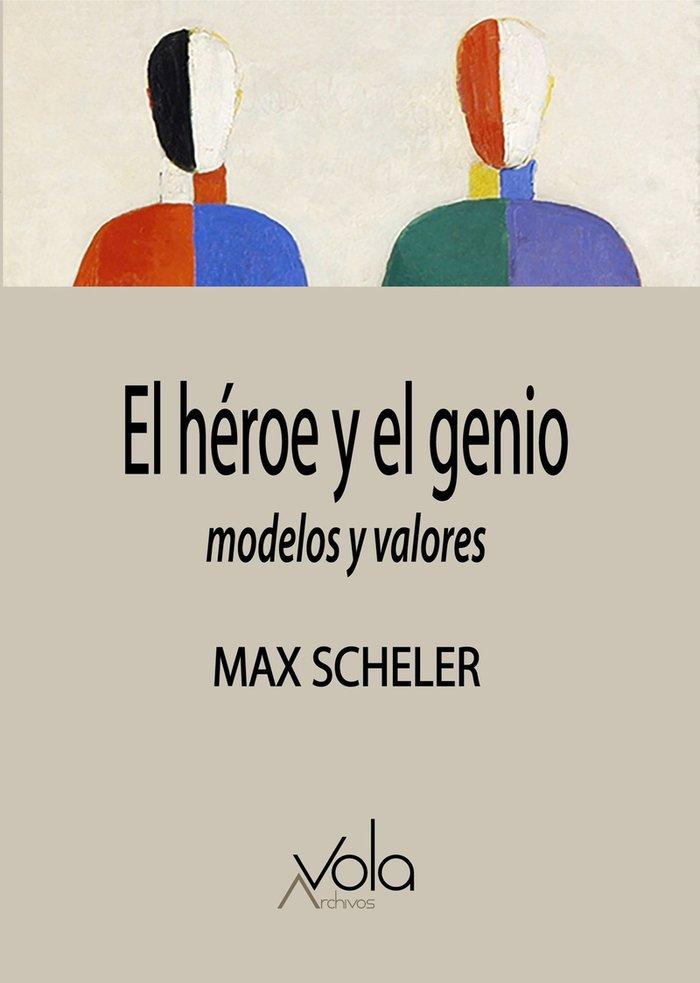 Heroe y el genio modelos y valores,el
