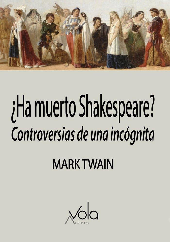 Ha muerto shakespeare