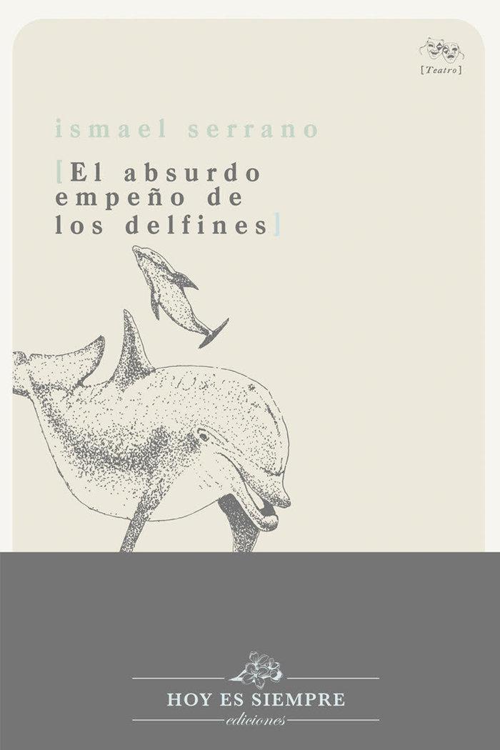 Absurdo empeño de los delfines,el