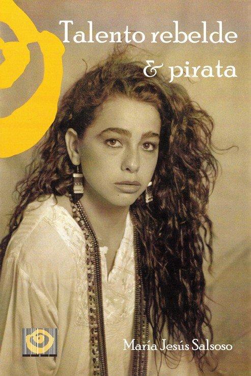 Talento rebelde & pirata