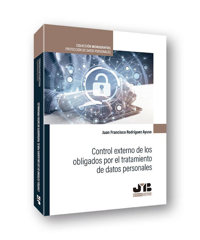 Control externo de los obligados por el tratamiento de datos