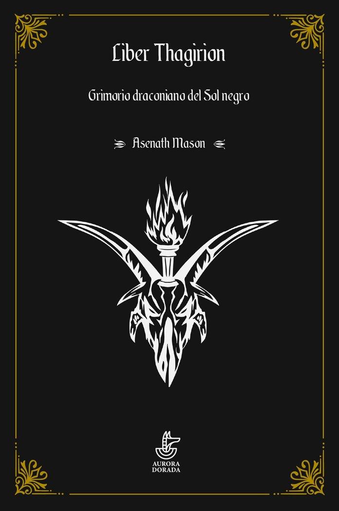 Liber thagirion grimorio draconiano del sol negro
