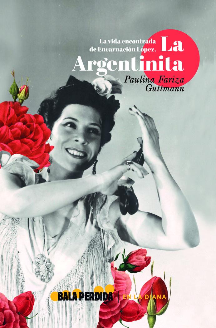 Vida encontrada encarnacion lopez la argentinita
