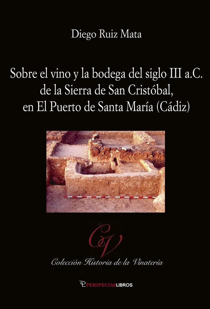 Sobre el vino y la bodega del siglo iii a c de la sierra s