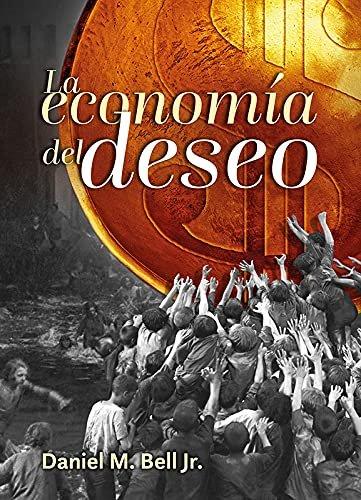 La economia del deseo