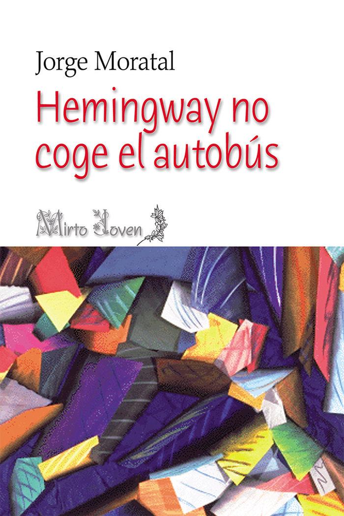 Hemingway no coge el autobus