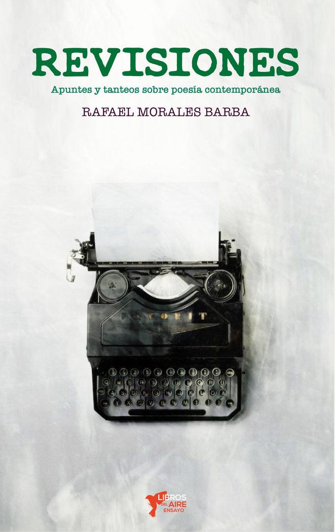 Revisiones apuntes y tanteos sobre poesia española