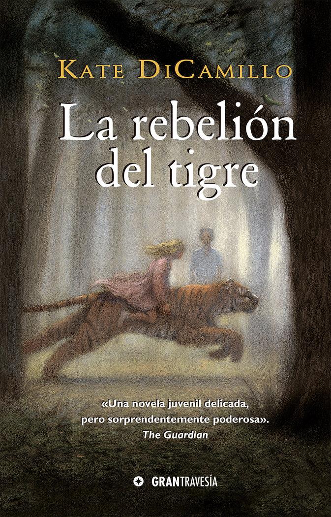 Rebelion del tigre,la