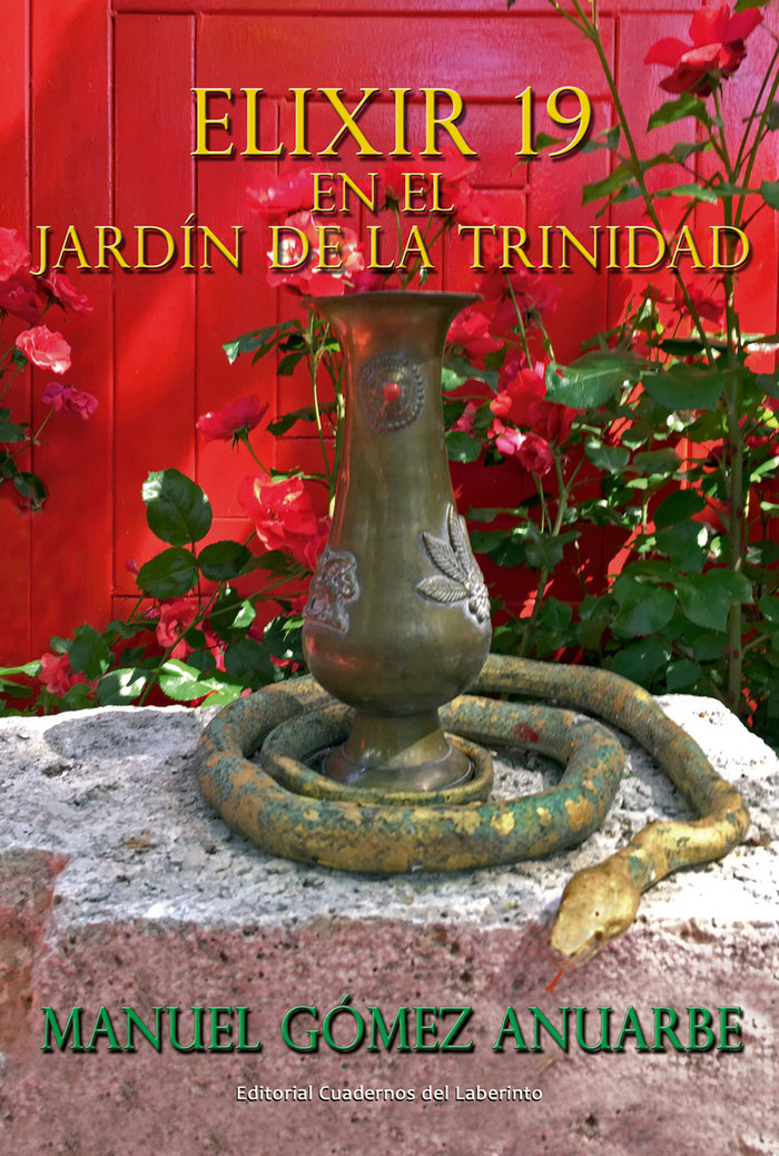 Elixir 19 en el jardin de la trinidad
