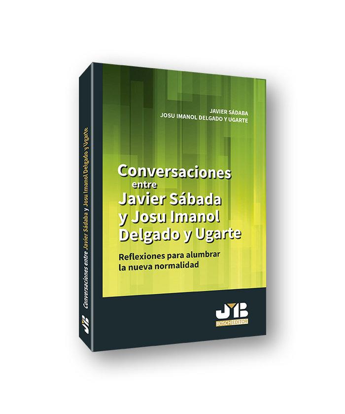 Conversaciones entre javier sadaba y josu imanol delgado y u