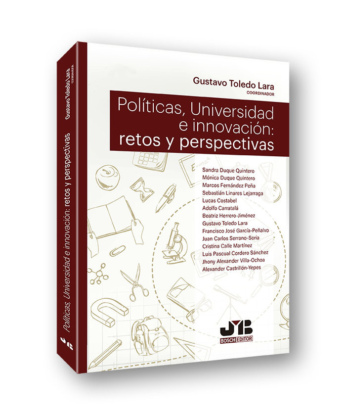 Politicas, universidad e innovacion: retos y perspectivas