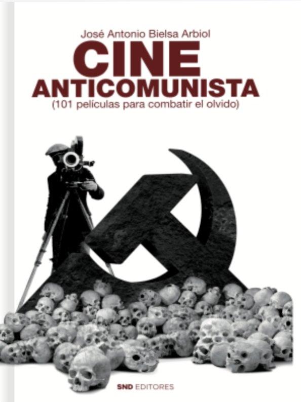 Cine anticomunista 101 peliculas para combatir el olvido