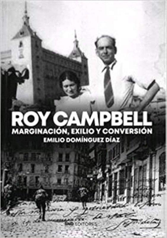 Roy campbell marginacion exilio y conversion