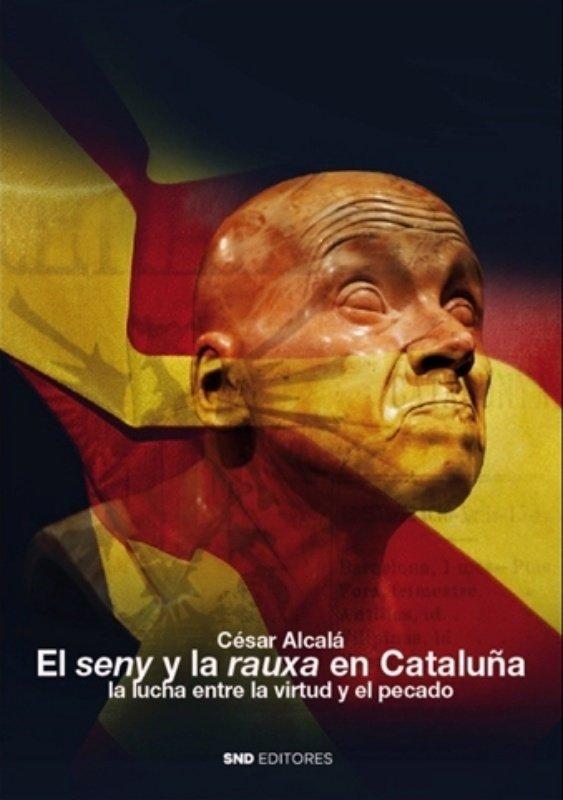 Seny y la rauxa en cataluña,el