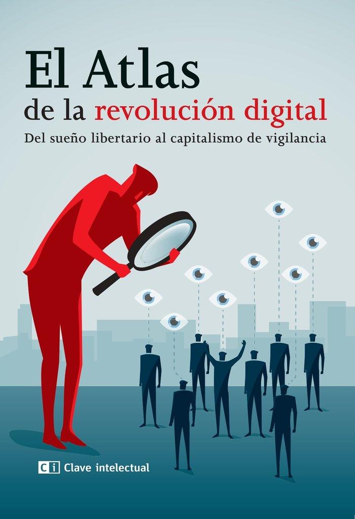 Atlas de la revolucion digital,el