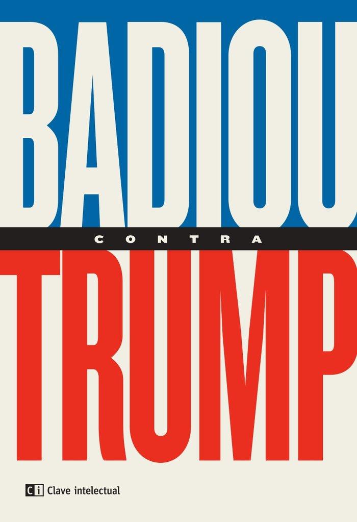 Badiou contra trump