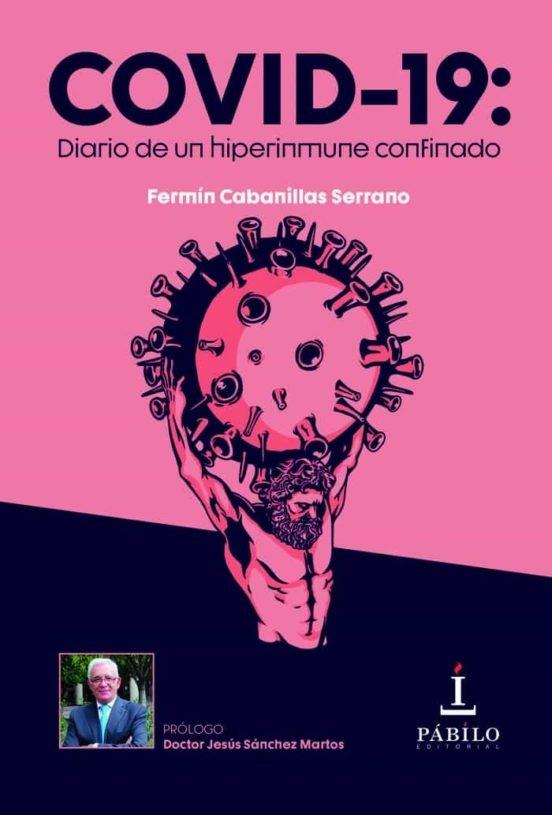 Covid 19 diario de un hiperinmune confinado