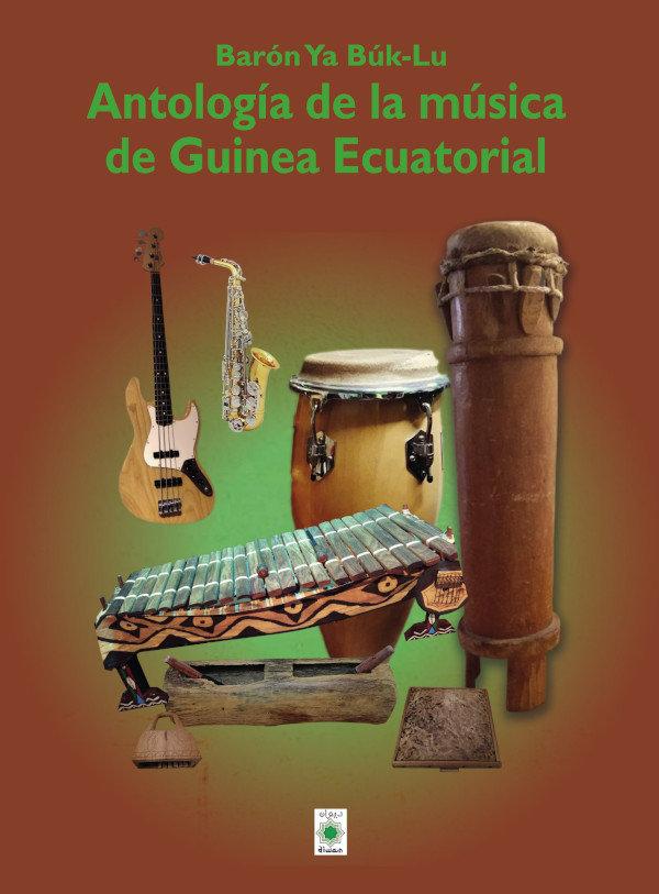 Antologia de la musica de guinea ecuatorial