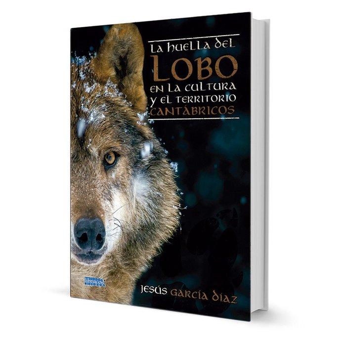 Huella del lobo en la cultura y el territorio cantabricos