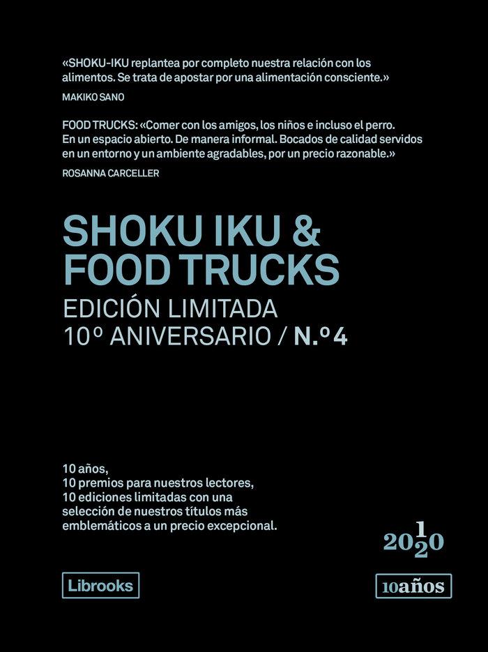 Shoku iku & food trucks - ed.limitada 10ºaniversario nº