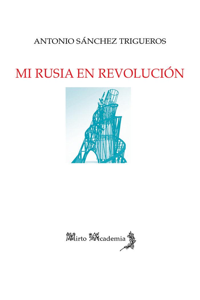 Mi rusia en revolucion