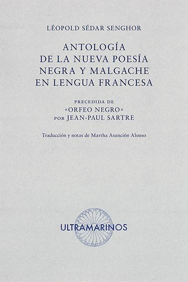 Antologia de la nueva poesia negra y malgache en lengua fra