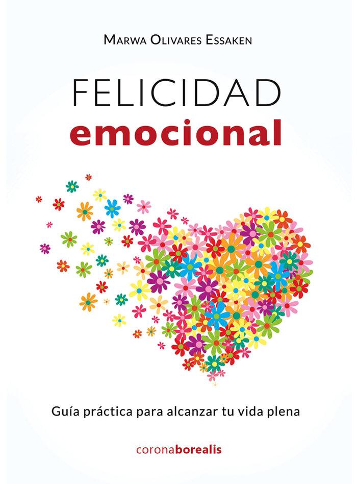 Felicidad emocional guia practica alcanz