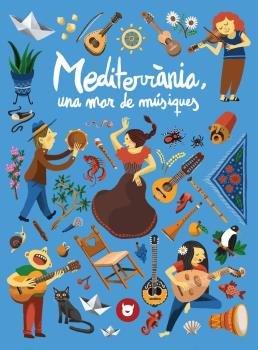 Mediterrania una mar de musiques