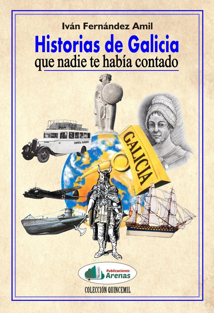 HISTORIAS DE GALICIA QUE NADIE TE HABíA CONTADO