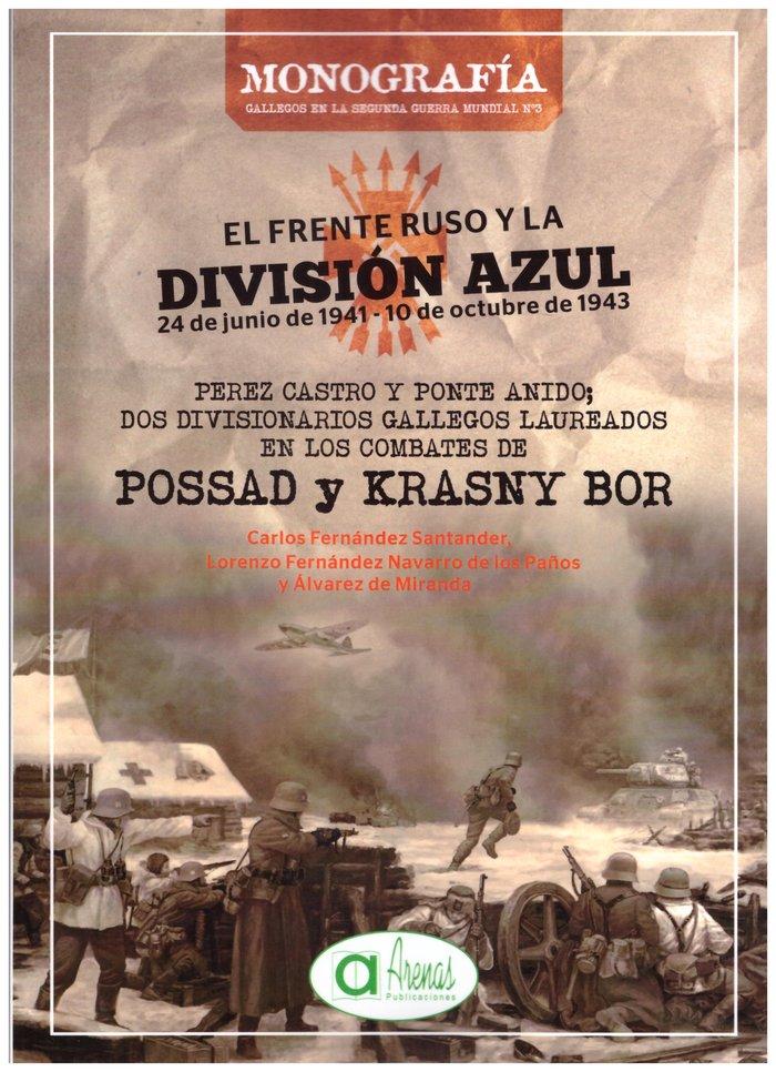 El frente ruso y la division azul