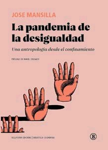 Pandemia de la desigualdad,la