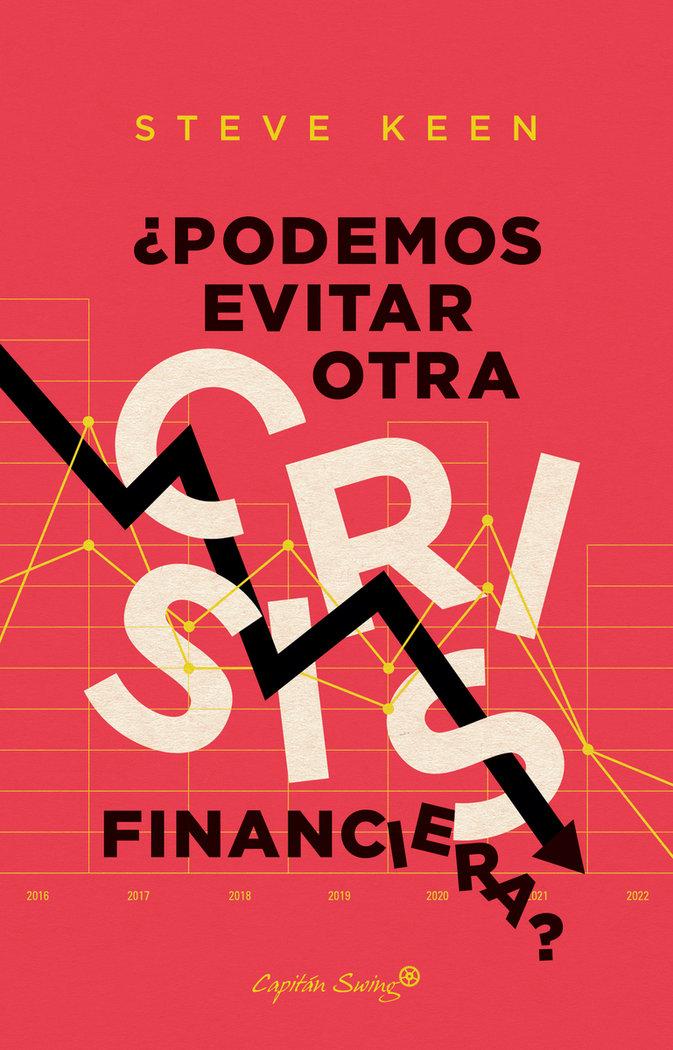 Podemos evitar otra crisis financiera