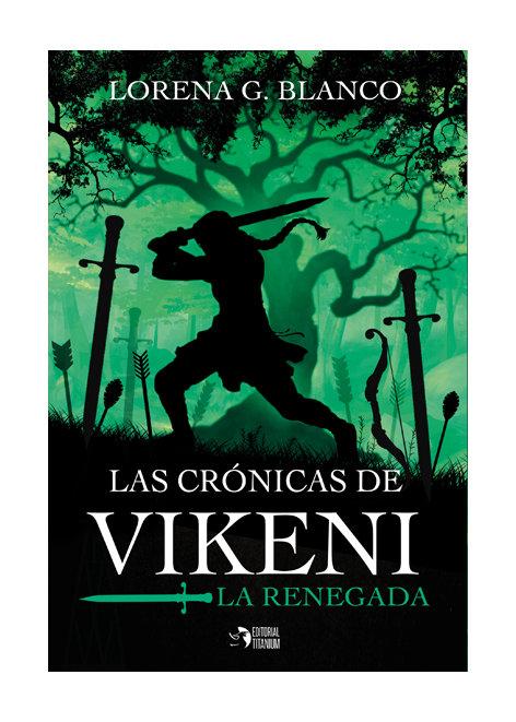 Cronicas de vikeni,las