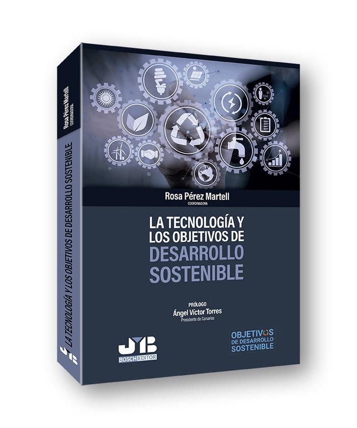 La tecnologia y los objetivos de desarrollo sostenible